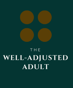 The Well-Adjusted Adult